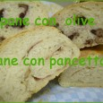 Se questa ricetta ti piace, condividila con i tuoi amici :)Pin It Come primo esperimento di panificazione mi sento abbastanza soddisfatta, ho fatto il pane alle olive e alla pancetta,...